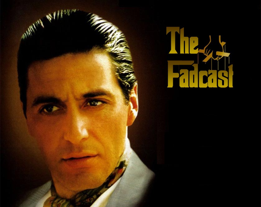 FadCast Al Pacino Godfather