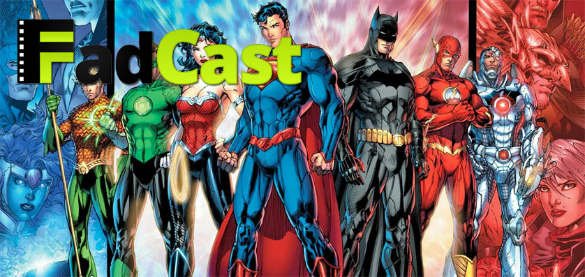 FadCast Episode 8 covers DC Comics upcoming films, <em>Fury</em>, and <em>Dracula Untold</em>