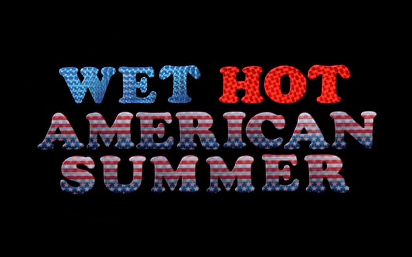 <em>Wet Hot American Summer</em>: Then and Now
