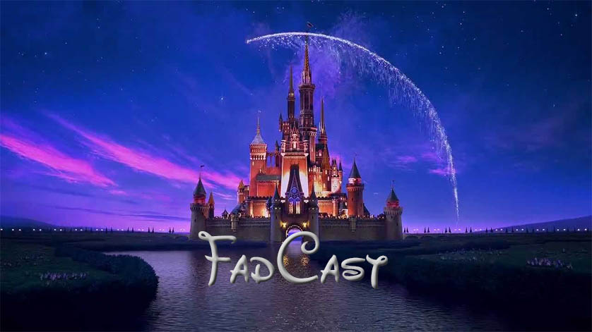 FadCast Disney