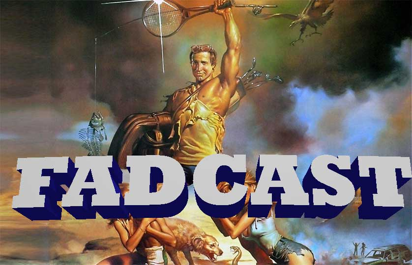 FadCast Ep. 42 | Father's Day Film Dads & Game of Thrones Fads
