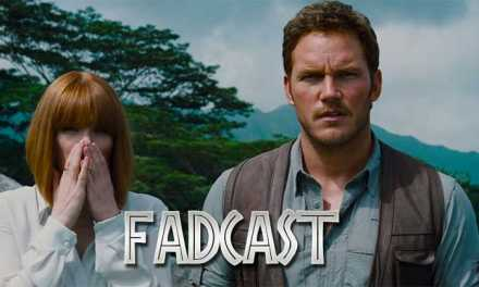 FadCast Ep. 41 | Jurassic World Sexist & Ghostbusters Nexus