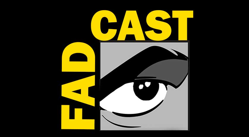 FadCast Ep. 45 | Super Fandom & San Diego Comic Con Recap