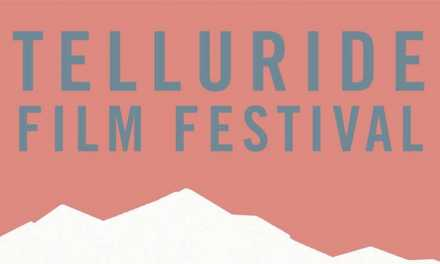 Telluride Film Fest Reflections and 5 Oscar-Buzz Movies to Watch