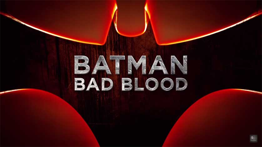 Batman-Bad-Blood-Title