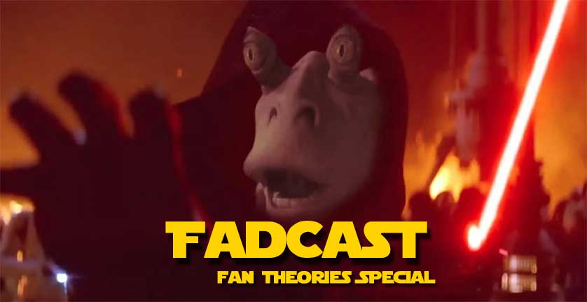 FadCast Ep. 70 | Movie Fan Theories: Good, Bad, and Ridiculous