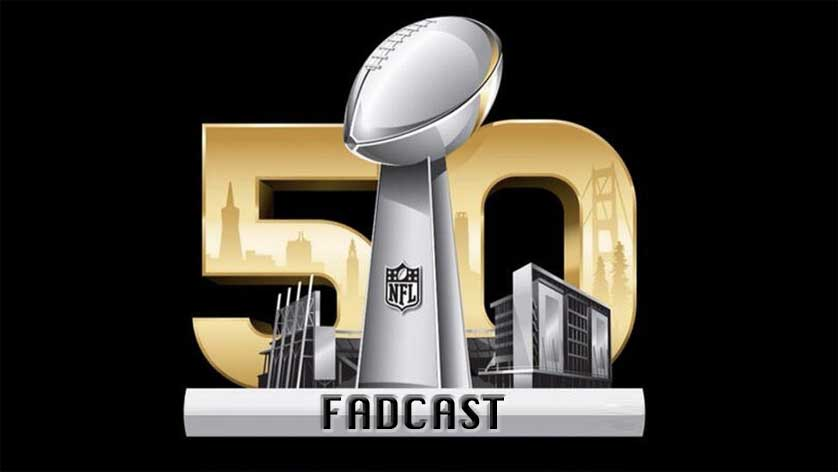 FadCast-Super-Bowl-75