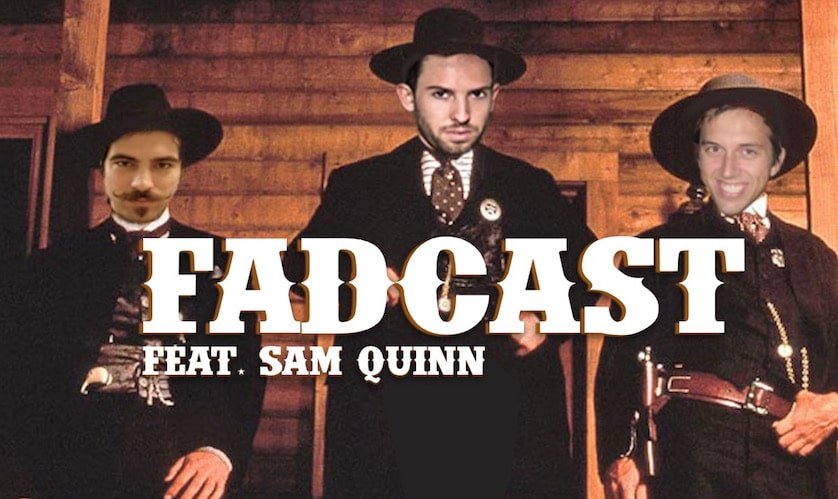 FadCast 80 - Sam Quinn - Westerns