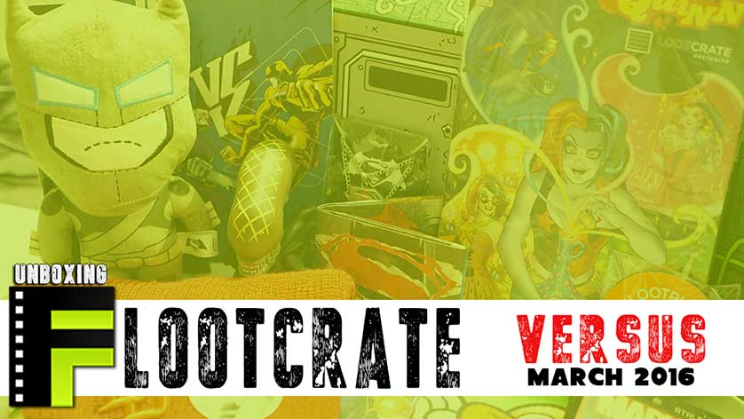 Unboxing: Loot Crate Goes 'Versus' for March