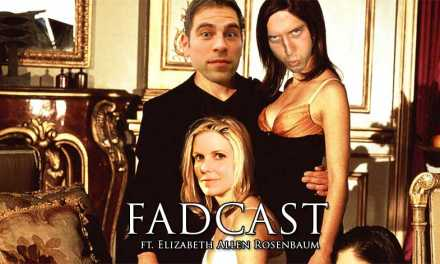 FadCast Ep. 93 | Female Empowerment in Sexual Thrillers ft. Elizabeth Allen Rosenbaum