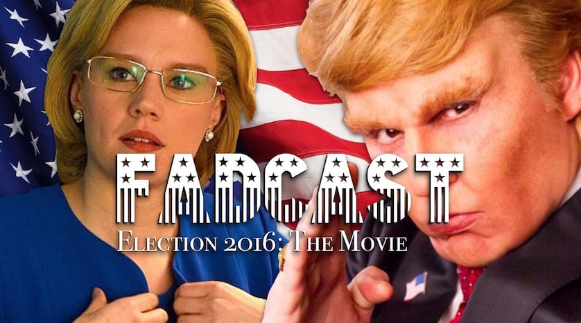 FadCast Ep. 98 |'Election 2016: The Movie' Casting Call