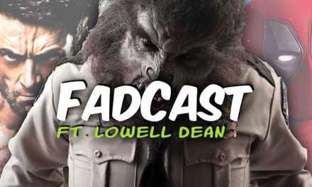 FadCast Ep. 101   Superhero Versus Antihero ft. WolfCop Creator Lowell Dean