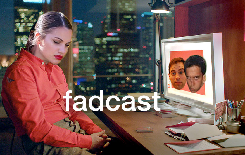 FadCast Ep. 105   Date Movies & Technology ft. Gabriela Lopez