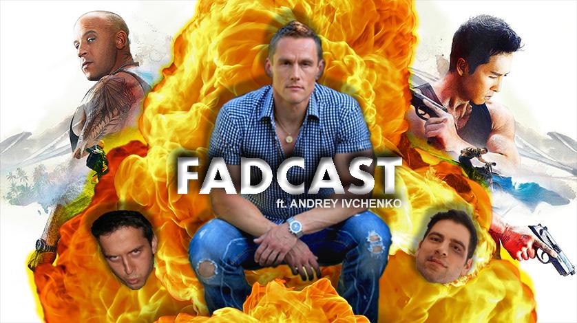 fadcast 116 andrey ivchenko action films foreign villains