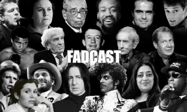 FadCast Ep. 121 | R.I.P. 2016: Remembering Carrie Fisher & Other Late Actors ft. Eric