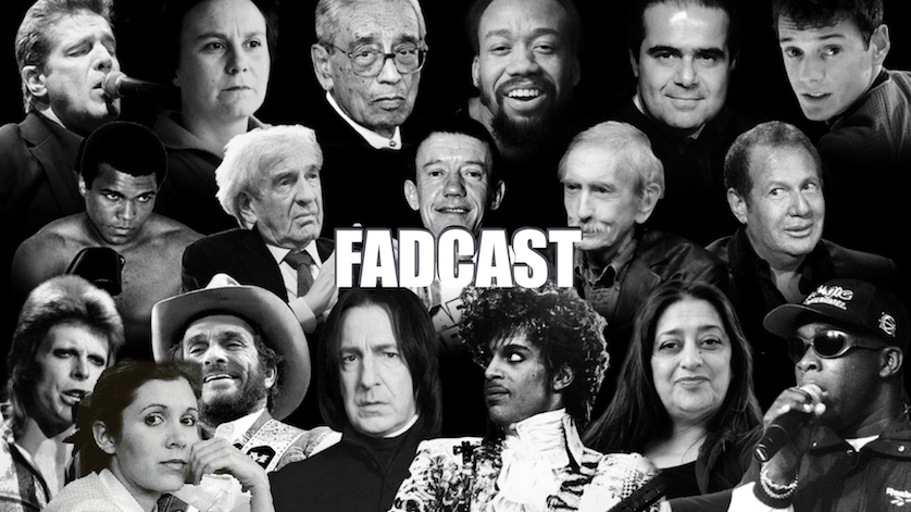 FadCast 121 - RIP 2016 Carrie Fisher Other Fallen Actors - Eric