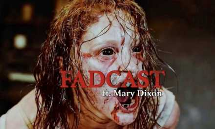FadCast Ep. 119 | Demonic Possession Films ft. 'The Possession Experiment' Writer Mary Dixon