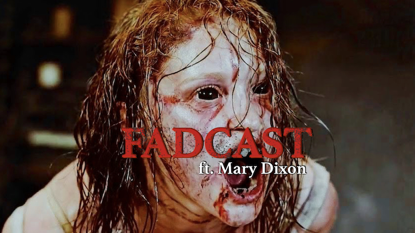 FadCast Ep. 119 | Demonic Possession Films ft.'The Possession Experiment' Writer Mary Dixon