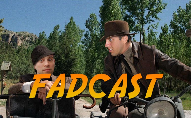 FadCast 125 Indiana Jones