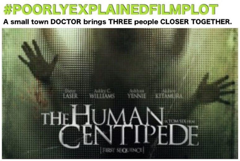 PoorlyExplainedFilmPlot - The Human Centipede