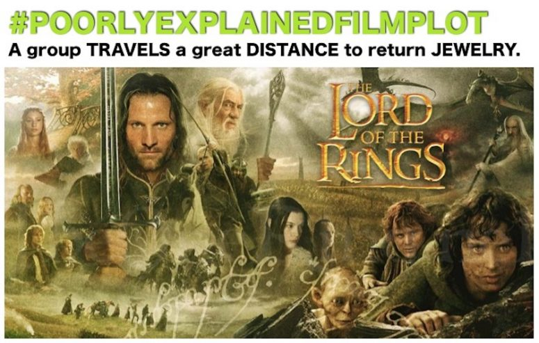 PoorlyExplainedFilmPlot - The Lord Of The Rings