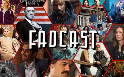 FadCast Ep. 132 | Netflix Original Wins & Epic Fails