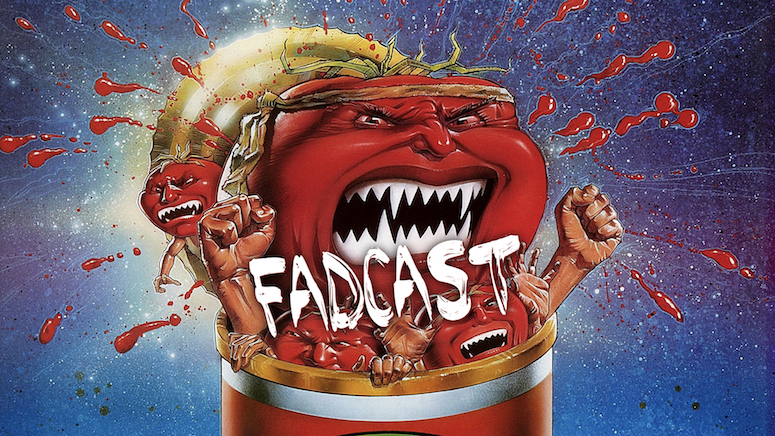 fadcast 134 attack of the killer rotten tomatoes