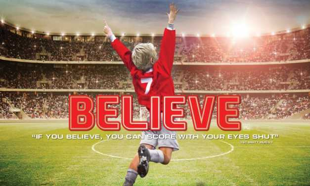 <em>Believe</em> Dribbles into the Heart and Scores Big