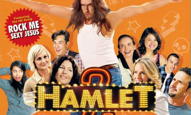 Why <em>Hamlet 2</em> should be the next <em>Book of Mormon</em>
