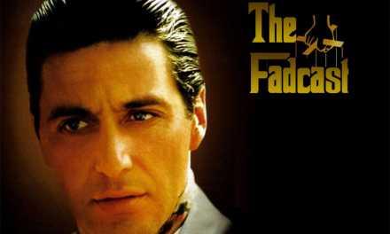FadCast Ep. 18 talks Al Pacino's Legacy