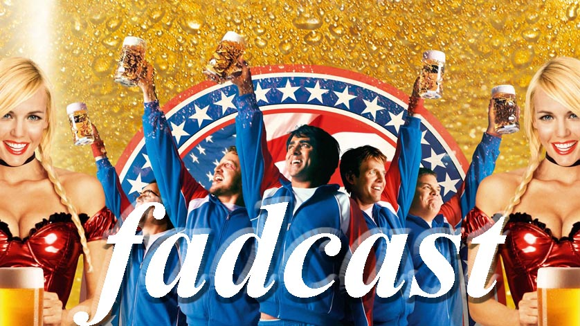 FadCast Ep. 21 Talks Drunken Films in a Drunken State