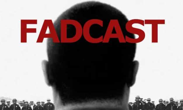 FadCast Ep. 19 talks Selma & Golden Globes
