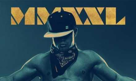 <em>Magic Mike XXL</em> – 'XXL' for the Ladies, Just an 'L' for the Fellas