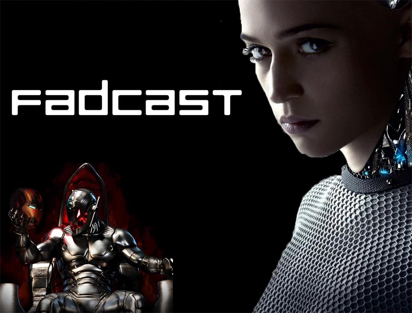 FadCast Ep. 34 – Hollywood A.I. and Mike Federali vs Federales