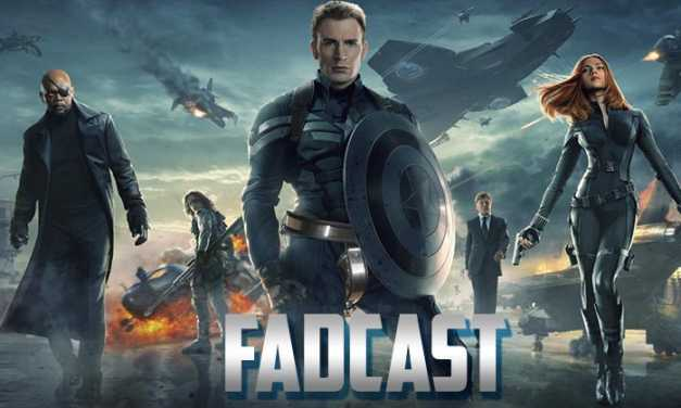 FadCast Ep. 36: Captain America's Virginity & Colluding Nerd Affinity