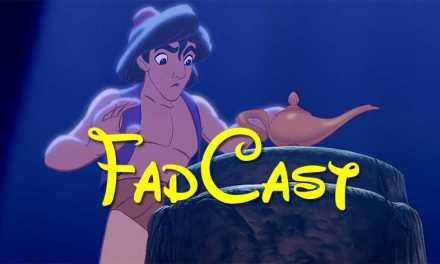 FadCast Ep. 46 | How Aladdin Prequel Could Work & Ant-Man Flaws