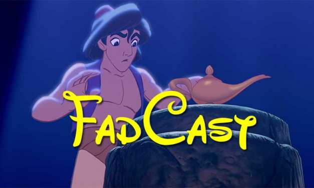 FadCast Ep. 46   How Aladdin Prequel Could Work & Ant-Man Flaws