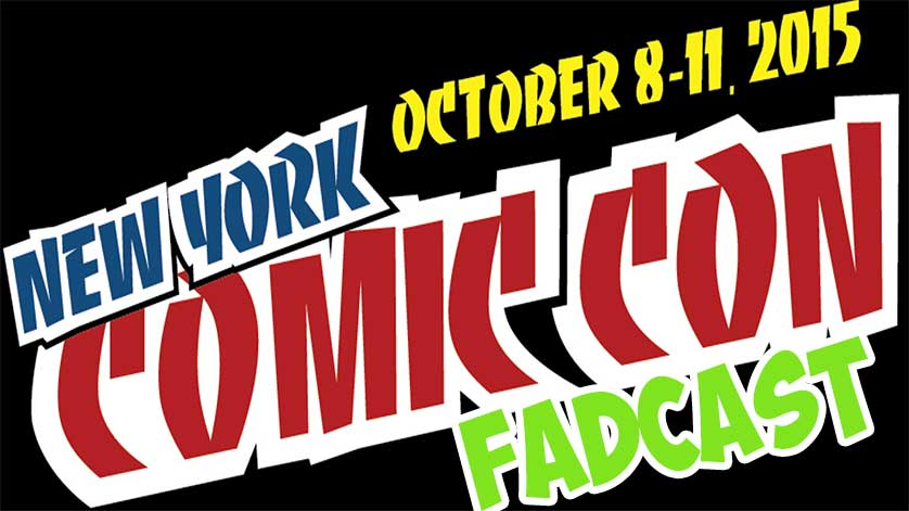 FadCast Ep. 58 | New York Comic Con Edition ft. JD the Mime