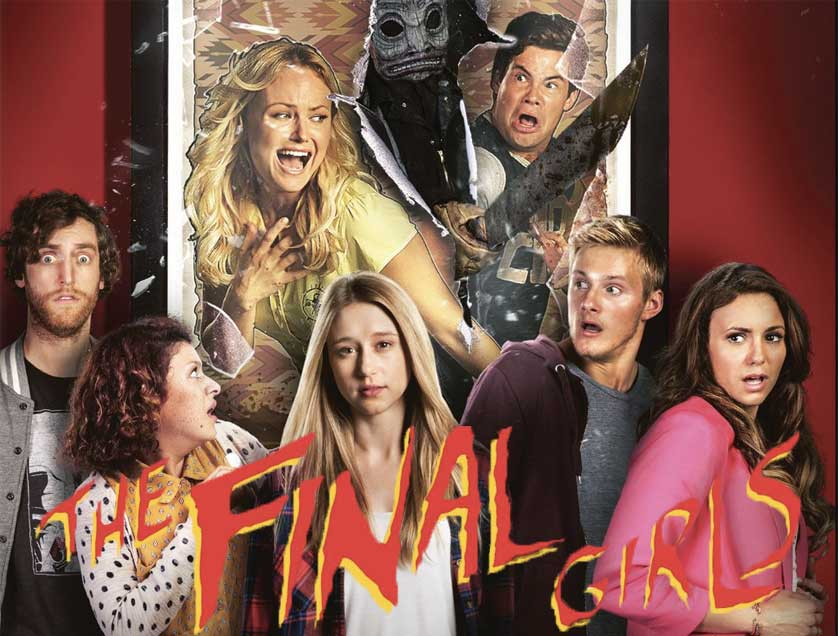 'The Final Girls' Slays in the Best Way
