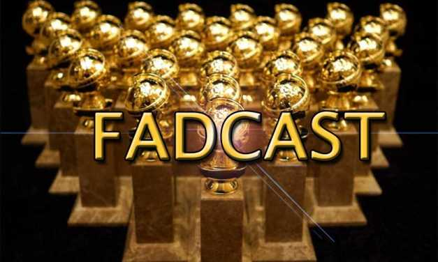 FadCast Ep. 71 | Awards Movies, Films, and Oscar Predictions