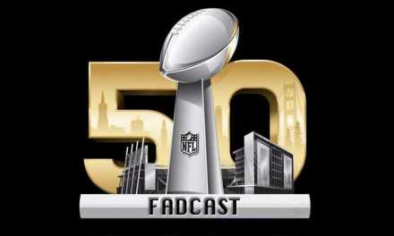 FadCast Ep. 75 | Super Bowl Trailer and Commercial Best and Worst
