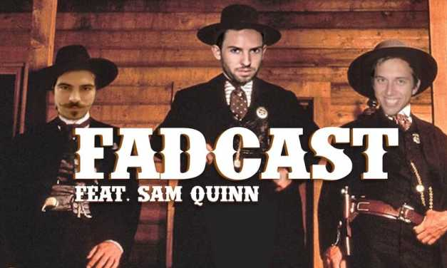 FadCast Ep. 80 | Western Movies with 'Jane Got a Gun's' Sam Quinn