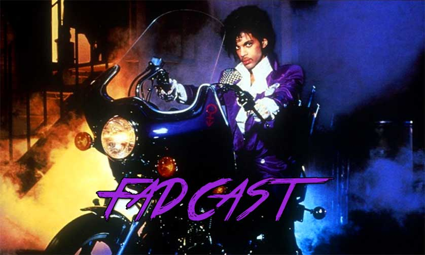 FadCast Ep. 86 | Remembering Prince & His TV Film Influence