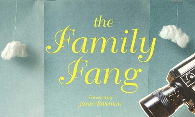 'The Family Fang' Brings Jason Bateman & Christopher Walken Together in July