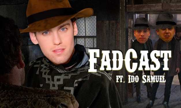 FadCast Ep. 92 | Foreign Films and American Adaptations ft. Ido Samuel