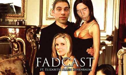FadCast Ep. 93 | Female Empowerment in Sexual Thrillers ft. Elizabeth Allen Rosenbaum