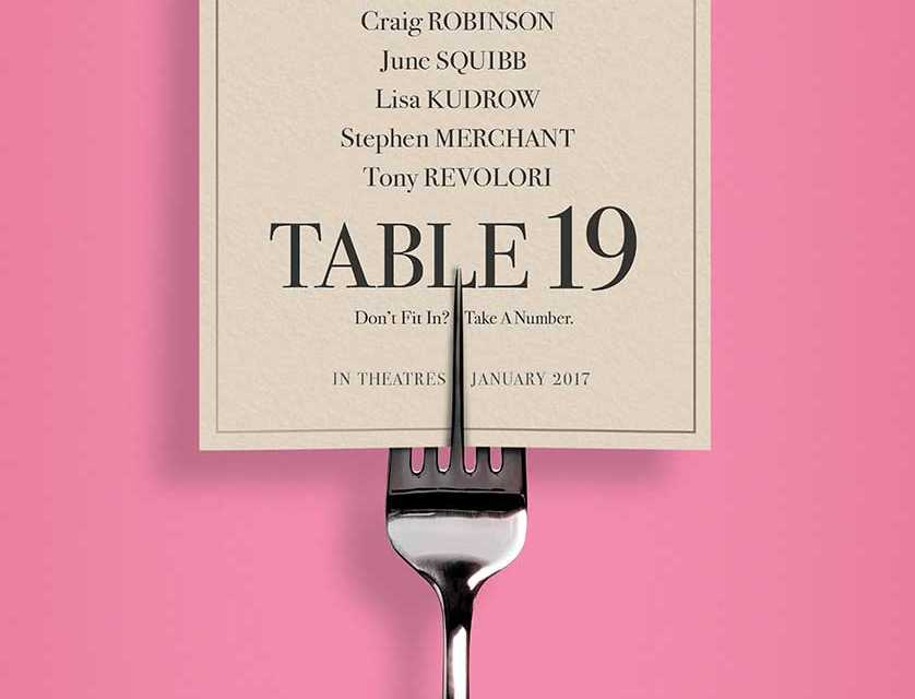 Teaser Art and Trailer For 'Table 19' Starring Anna Kendrick Hits the Web