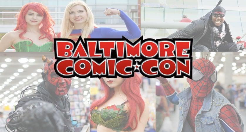 Baltimore Comic Con 2016 Recap And Cosplay Gallery