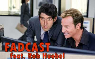 FadCast Ep. 111 | Indie Dramedy Movies & 'Miss Stevens' ft. Rob Huebel