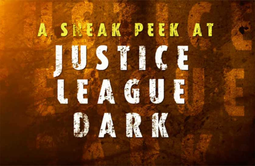 'Justice League Dark' Cast And Crew Provide The Details Of DC's Next Animated Film